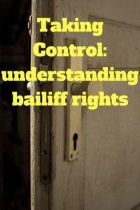 A door, control: understanding bailiff rights