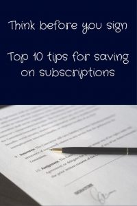 top 10 tips for savings on subscriptions with picture of contract