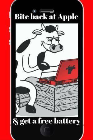 bite back at Apple & get a free battery on picture of mobile phone with The Complaining Cow logo on it