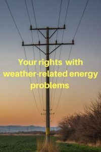 Your rights with weather-related energy problems on electricity pylon