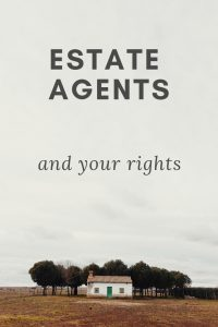 House with lots of grass around. estate agents and your rights