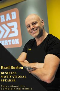 Brad Burton head shot complaining habits