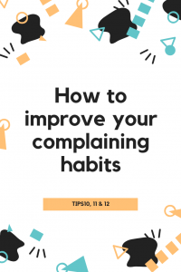 shapes border how to improve your complaining habits